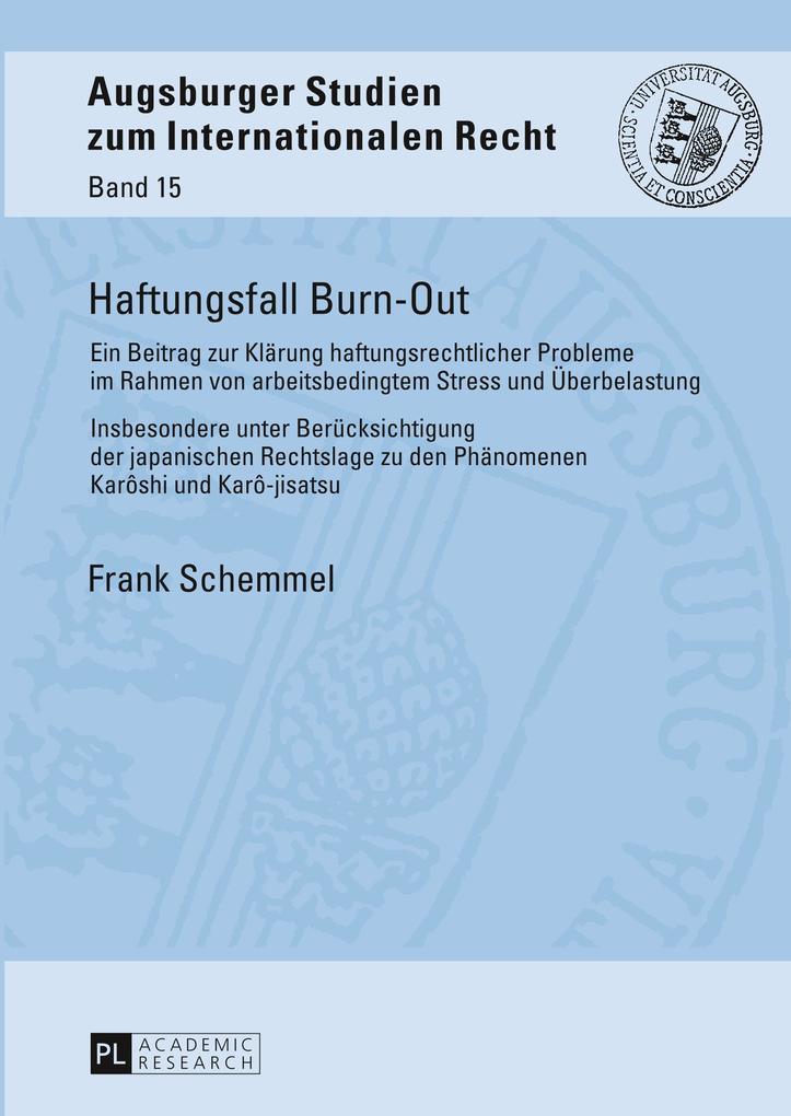 Haftungsfall Burn-Out als Buch von Frank Schemmel