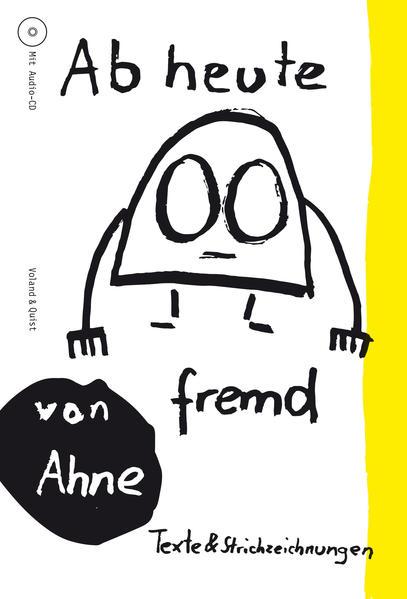 Ab heute fremd als Buch von Ahne, Ahne Seidel