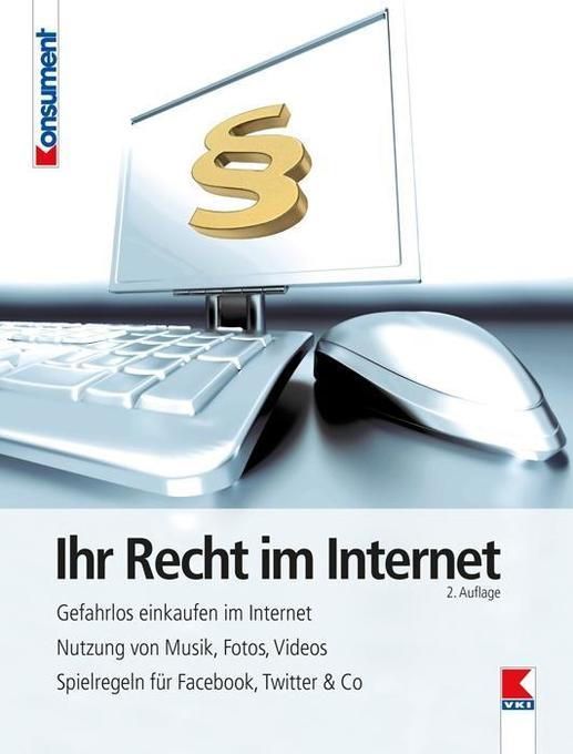 Ihr Recht im Internet als Buch von Thomas Höhne...