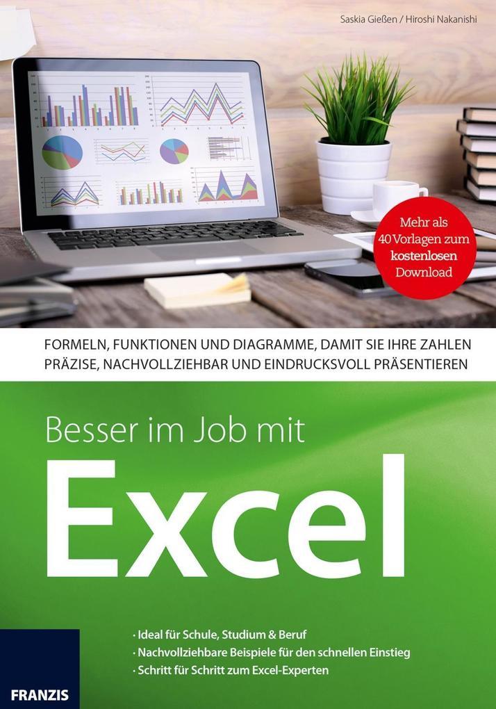 Besser im Job mit Excel als Buch von Saskia Gie...