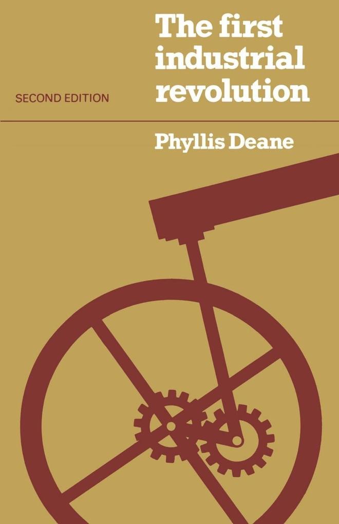 The First Industrial Revolution als Buch