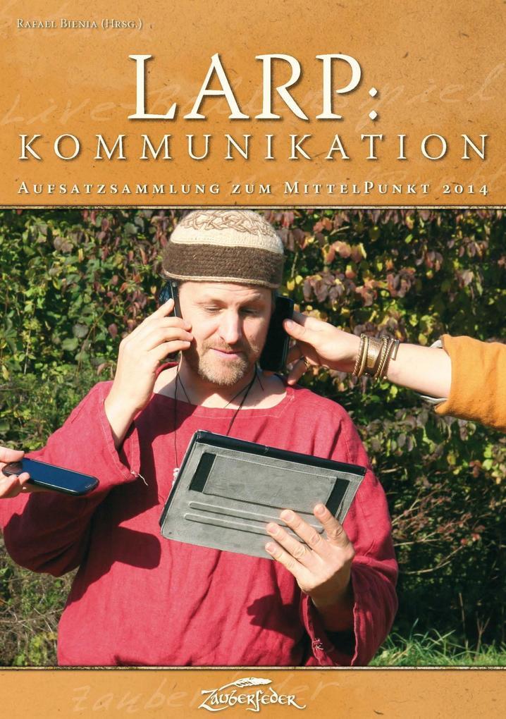 LARP: Kommunikation als eBook Download von Myri...