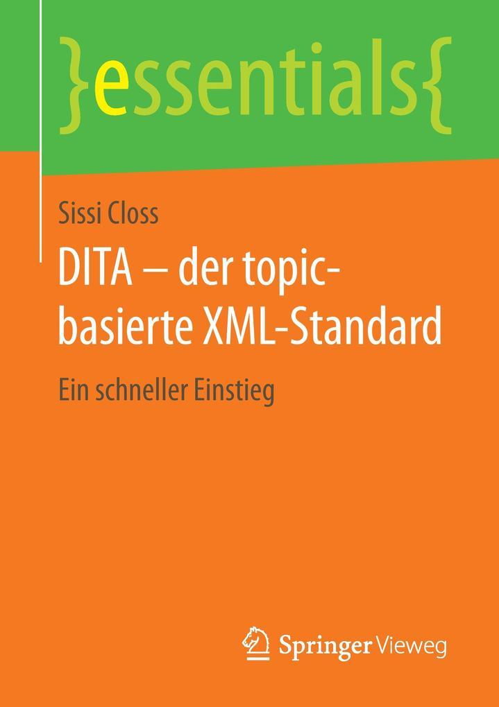 DITA - der topic-basierte XML-Standard als Buch...