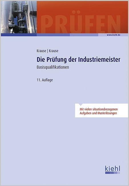 Die Prüfung der Industriemeister als Buch von G...