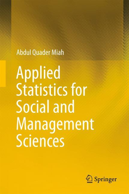 Applied Statistics for Social and Management Sc...