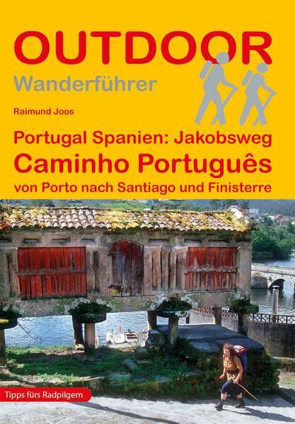 Portugal Spanien: Jakobsweg Caminho Português als Buch