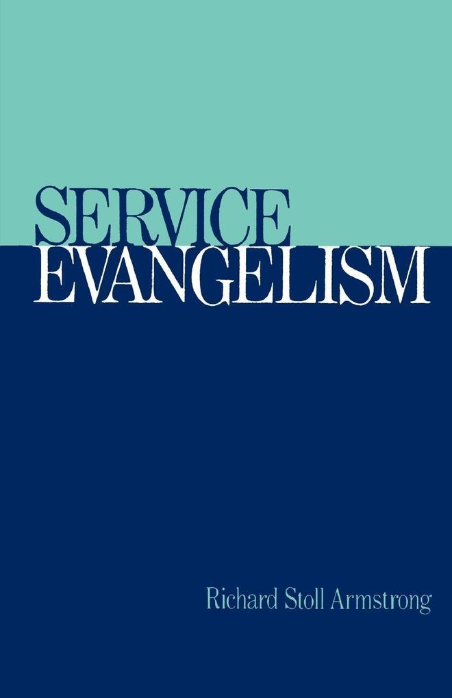 Service Evangelism als Taschenbuch