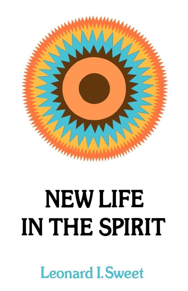 New Life in the Spirit als Taschenbuch