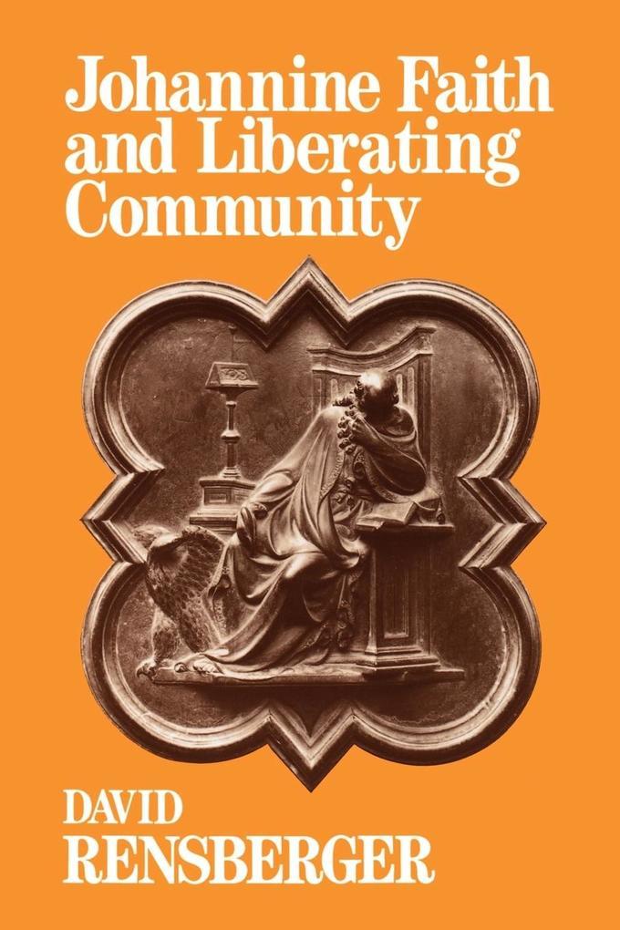 Johannine Faith and Liberating Community als Taschenbuch