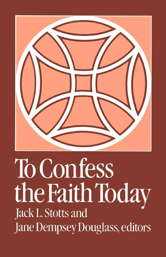 To Confess the Faith Today als Taschenbuch