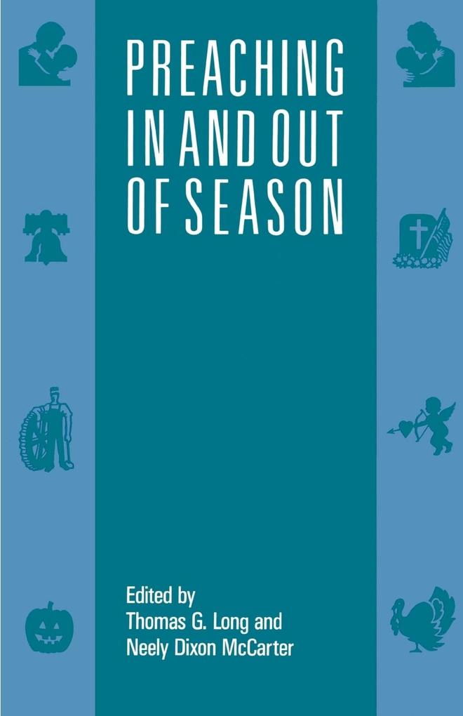 Preaching in and Out of Season als Taschenbuch