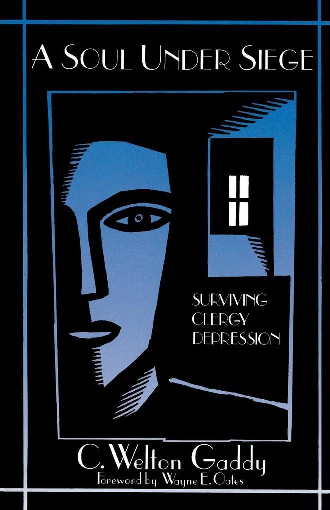 A Soul Under Siege: Surviving Clergy Depression als Taschenbuch