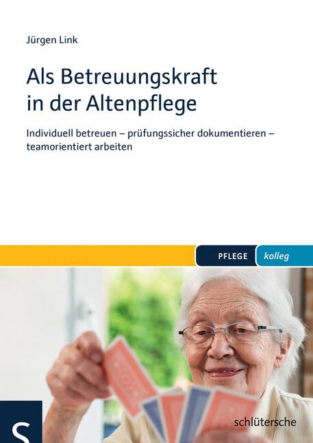 Als Betreuungskraft in der Altenpflege als Buch...