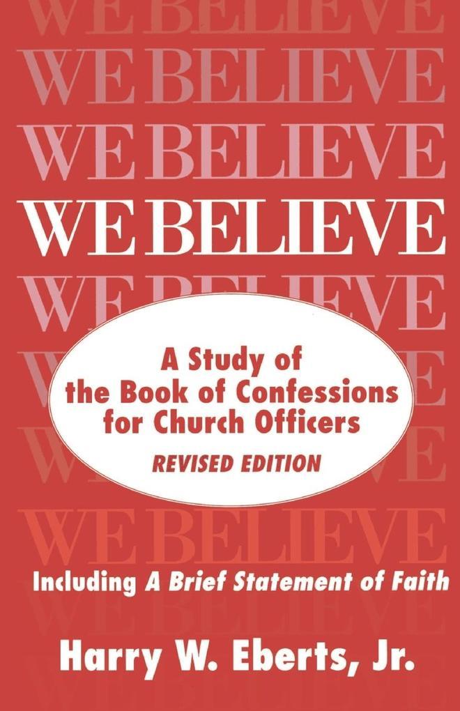 We Believe als Taschenbuch