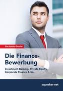 Das Insider-Dossier: Die Finance-Bewerbung