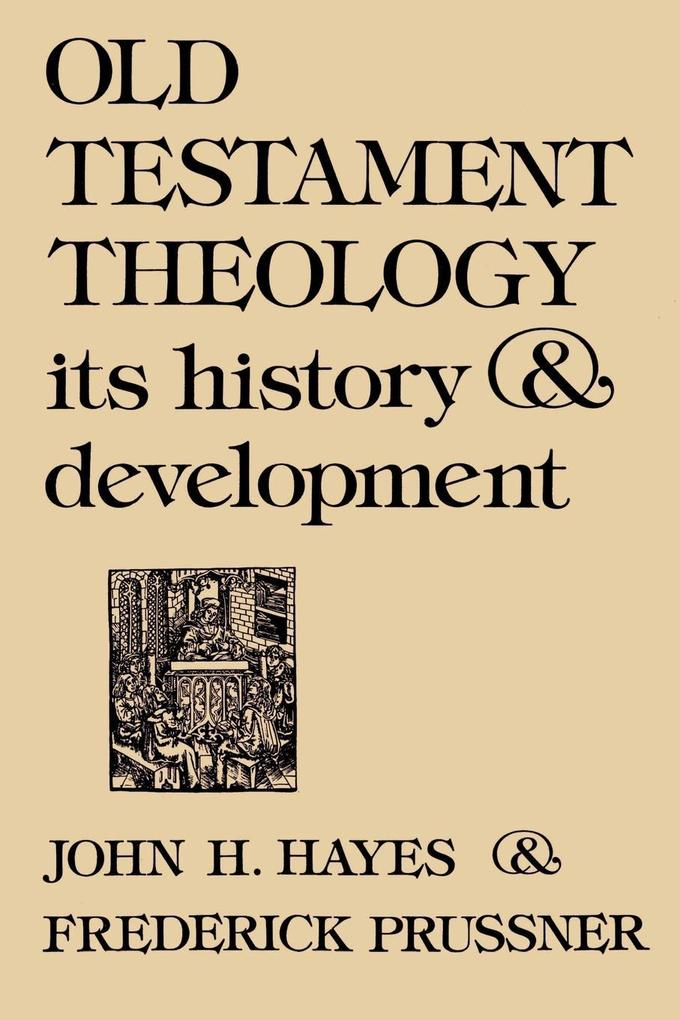 Old Testament Theology: Its History and Development als Taschenbuch
