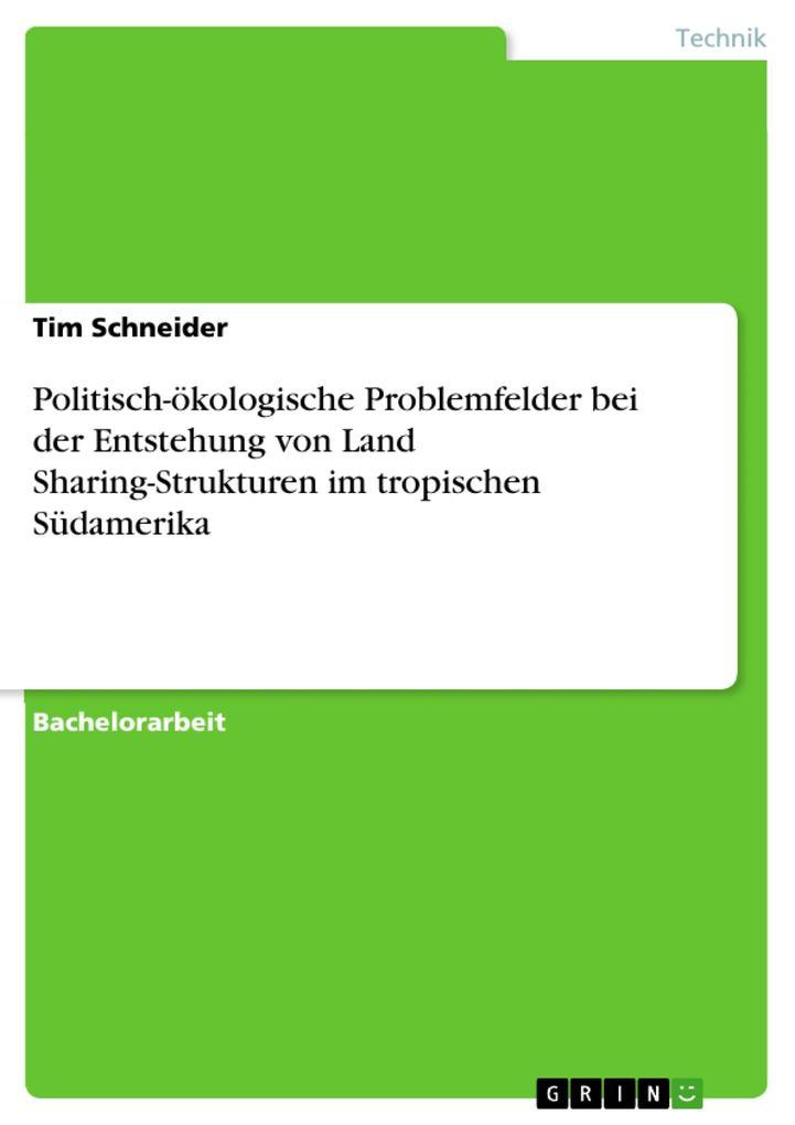 Politisch-ökologische Problemfelder bei der Ent...