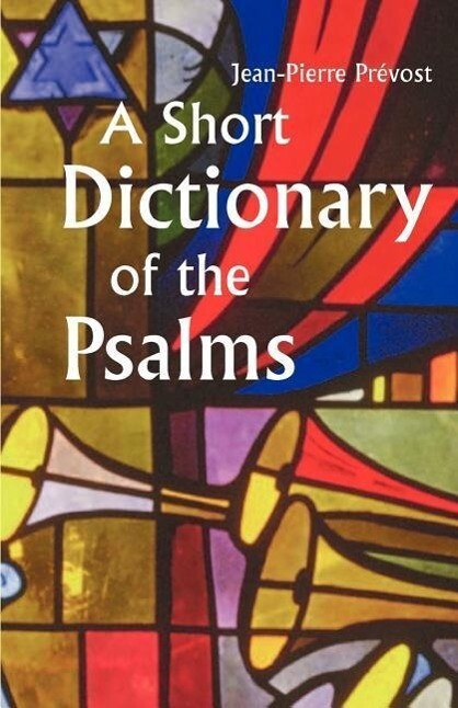 A Short Dictionary of the Psalms als Taschenbuch