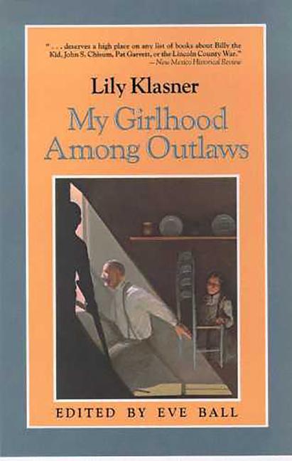 My Girlhood Among Outlaws als Taschenbuch
