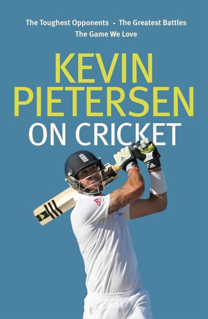 Kevin Pietersen on Cricket als eBook Download v...