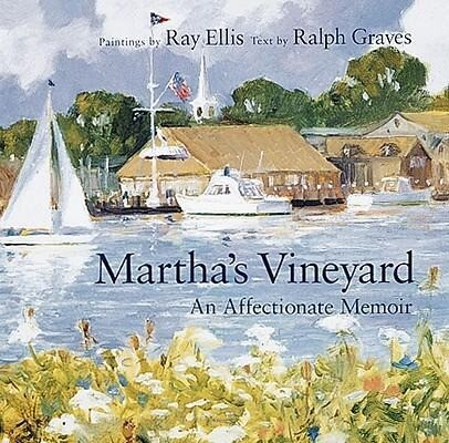 Martha's Vineyard: An Affectionate Memoir als Buch