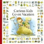 Curious Kids Go on Vacation: Another Big Book of Words als Buch (gebunden)