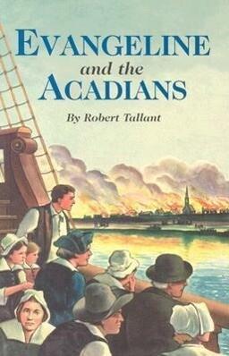 Evangeline and the Acadians als Taschenbuch