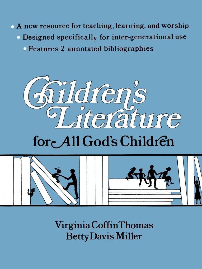 Children's Literature for All God's Children als Taschenbuch