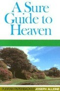 Sure Guide to Heaven: