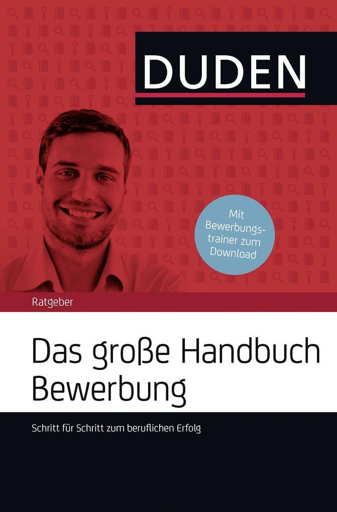 Das große Handbuch Bewerbung als Buch von Judit...
