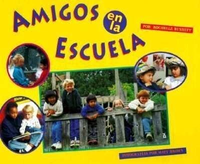 Amigos En La Escuela = Friends at School als Buch