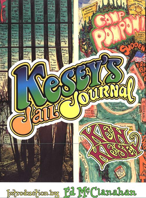 Kesey's Jail Journal: Cut the M************ Loose als Buch