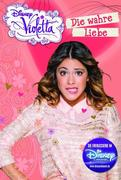 Disney Violetta - Die wahre Liebe (Band 8)