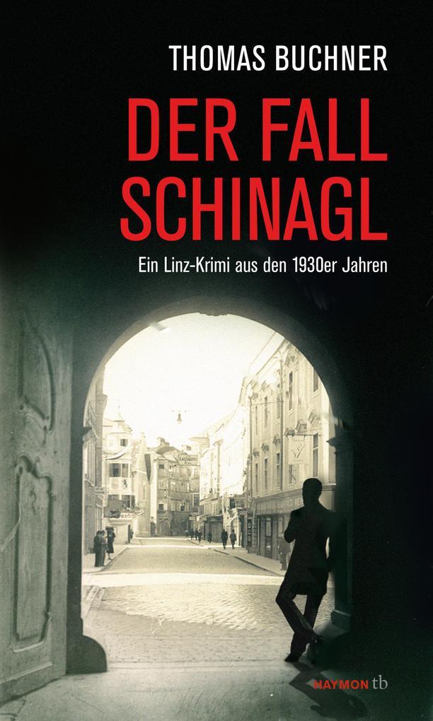 Der Fall Schinagl als Buch
