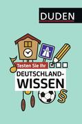 Testen Sie Ihr Deutschlandwissen!