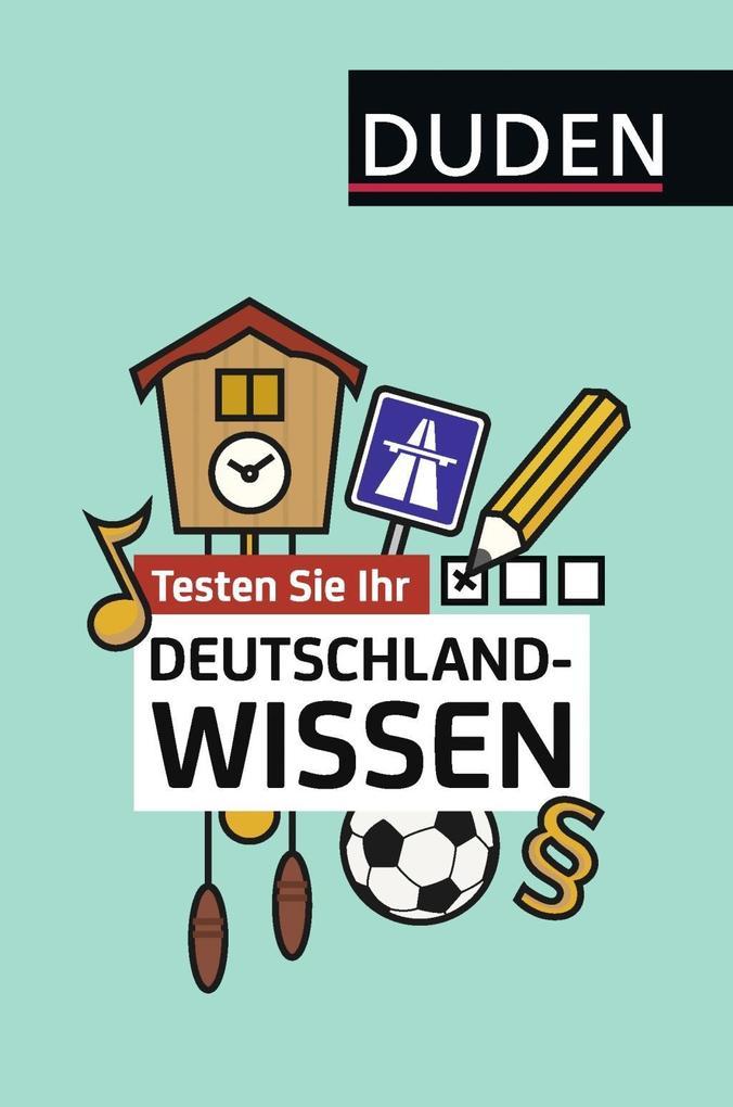 Testen Sie Ihr Deutschlandwissen! als Buch