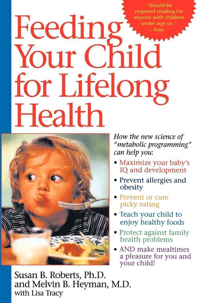 Feeding Your Child for Lifelong Health als Taschenbuch