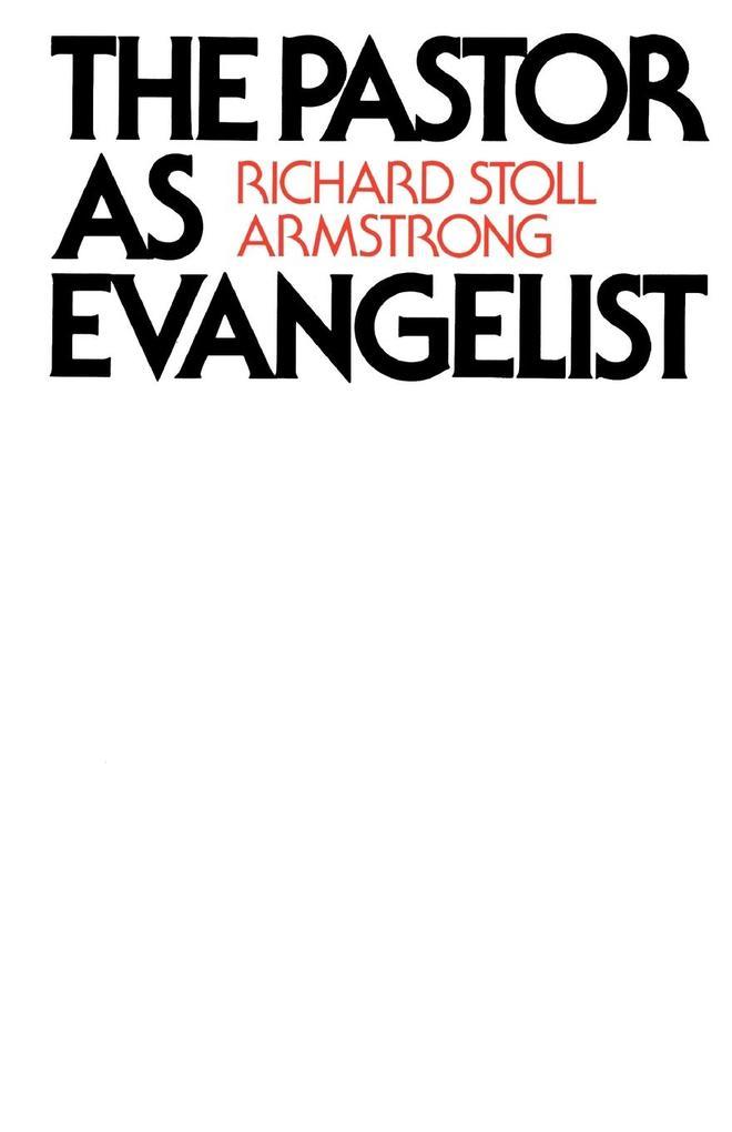 The Pastor as Evangelist als Taschenbuch