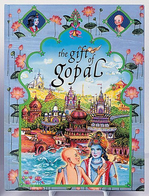 The Gift of Gopal: Volume III als Buch