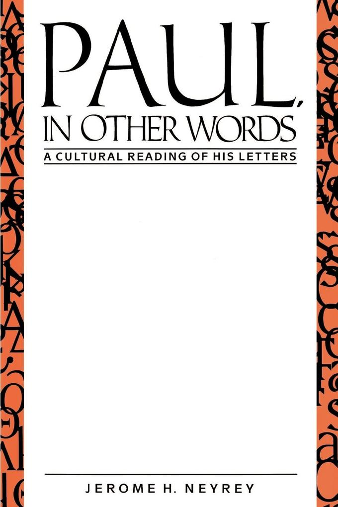 Paul, in Other Words: A Cultural Reading of His Letters als Taschenbuch