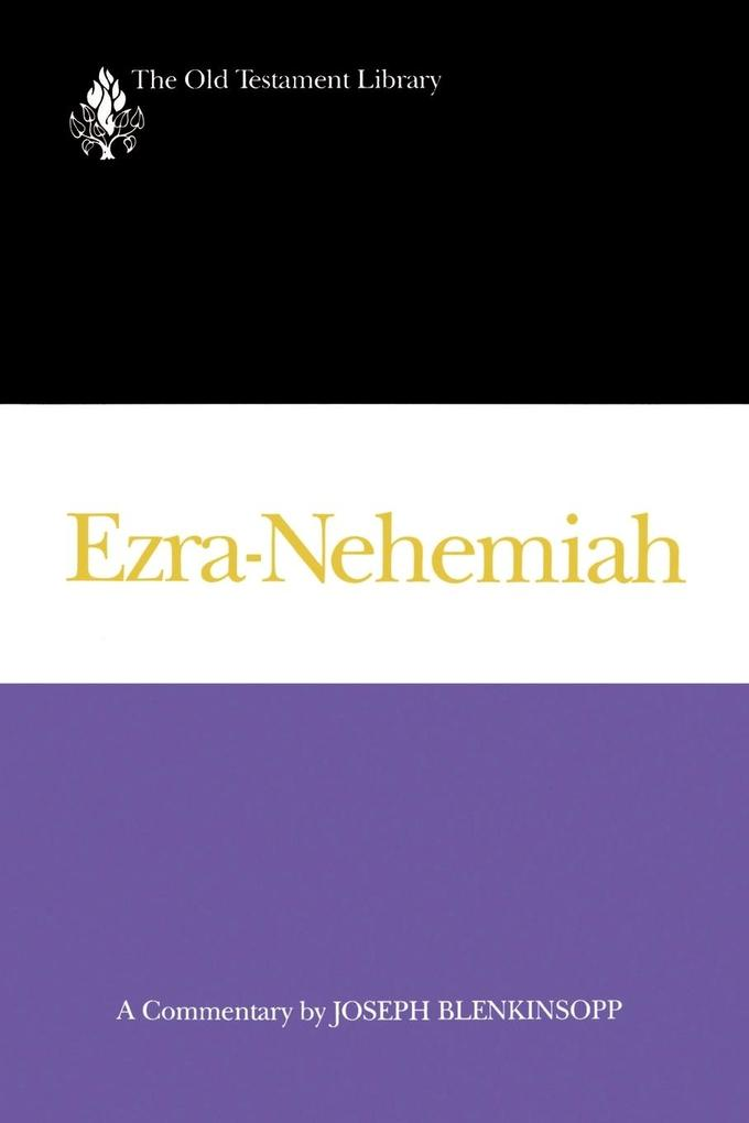 Ezra-Nehemiah (1988): A Commentary als Taschenbuch