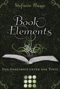BookElements 3: Das Geheimnis unter der Tinte