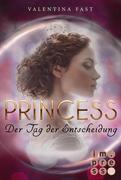 Royal: Princess. Der Tag der Entscheidung (Royal-Spin-off)