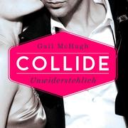 Collide - Unwiderstehlich