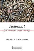 Holocaust, Volume 7: An American Understanding