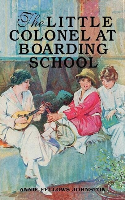 The Little Colonel at Boarding School als Taschenbuch