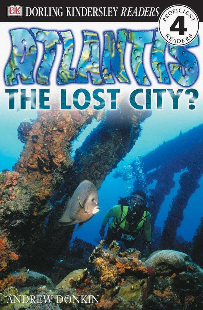 DK Readers L4: Atlantis: The Lost City? als Taschenbuch