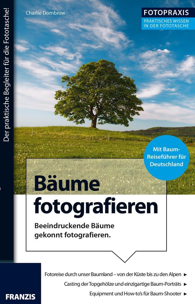 Foto Praxis Bäume fotografieren als eBook Downl...