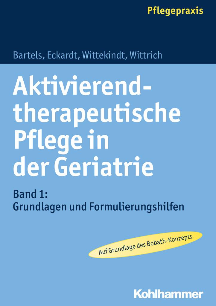 Aktivierend-therapeutische Pflege in der Geriat...