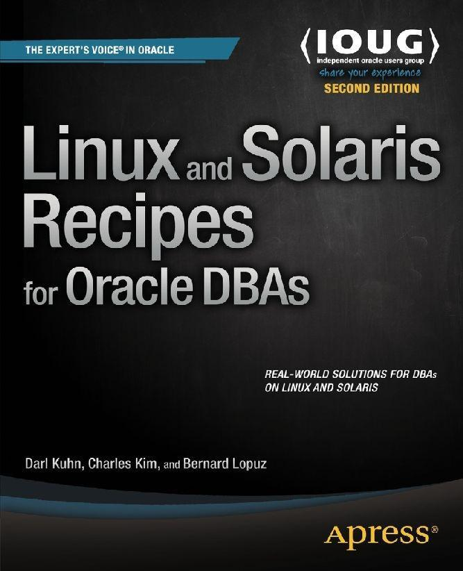 Linux and Solaris Recipes for Oracle DBAs als e...